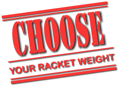 Choose your own Padel Racket weight
